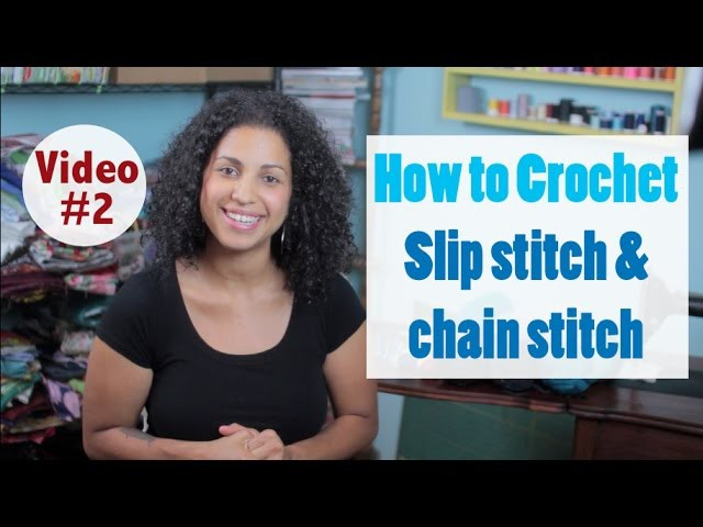 How to Crochet: Slip Knot & Chain Stitch #2