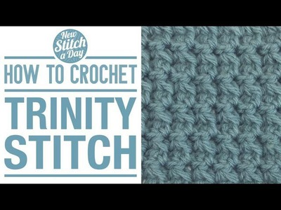 How to Crochet the Trinity Stitch