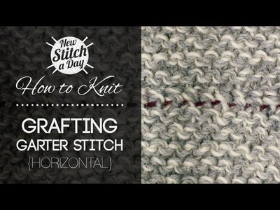 How to Knit How to Graft Garter Stitch Horizontally {Invisible Seam}
