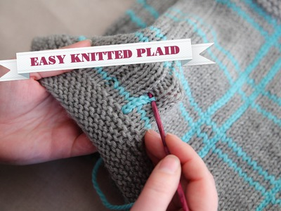 How to Knit Plaid