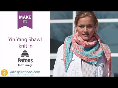 How to Knit the Patons Denim-y Yin Yang Shawl