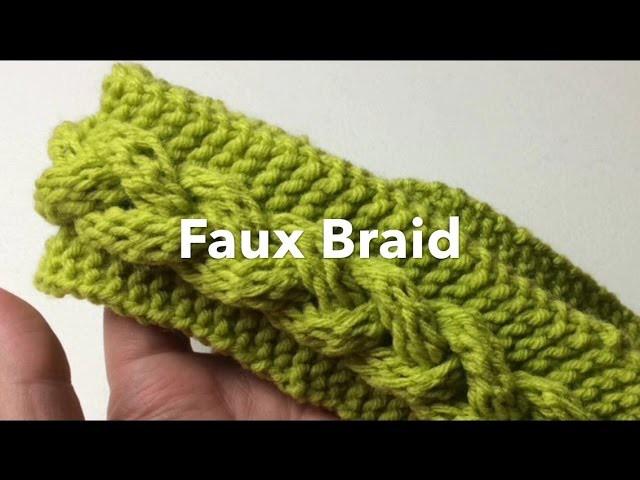 How to Loom Knit | Fast Faux Braid | Headband or scarf