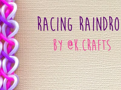 Rainbow Loom Bands Racing Raindrops by @K.Crafts Tutorial