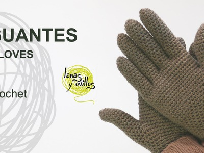 Tutorial Guantes Crochet o Ganchillo