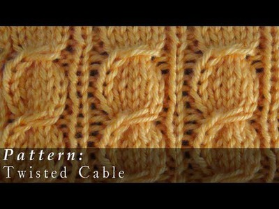 Twisted Cable     Knit     Pattern