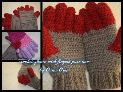 Crochet gloves with fingers part two