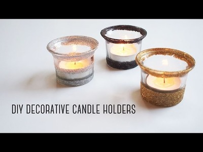 DIY Decorative Candle Holders