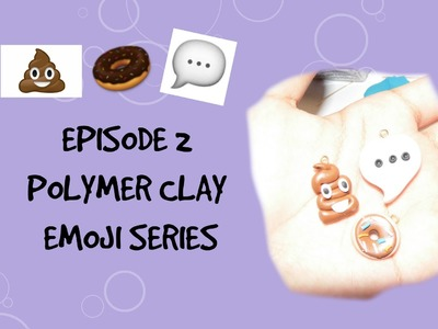 DIY Emoji Series | Polymer Clay Tutorial | Episode 2