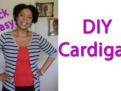 DIY - No Sew Cardigan! Quick-Easy