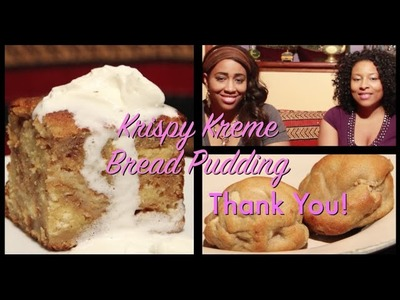Krispy Kreme Bread Pudding.Banana Pudding Pudgies Food Review on Let's Get Greedy! #21