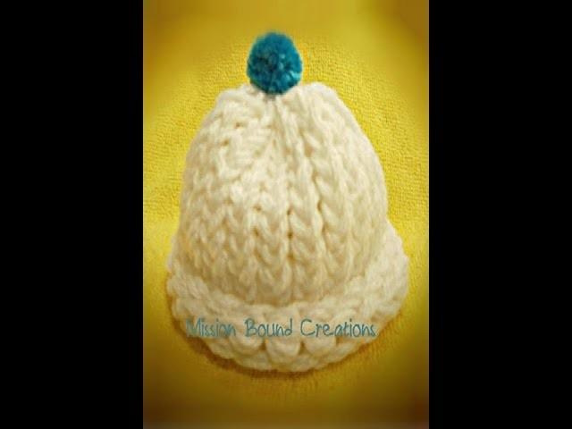 Loom Knit Preemie. Newborn Hat - Start to Finish