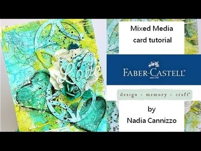 Mixed Media Card for Faber Castell Design Memory Craft Guest Design Team