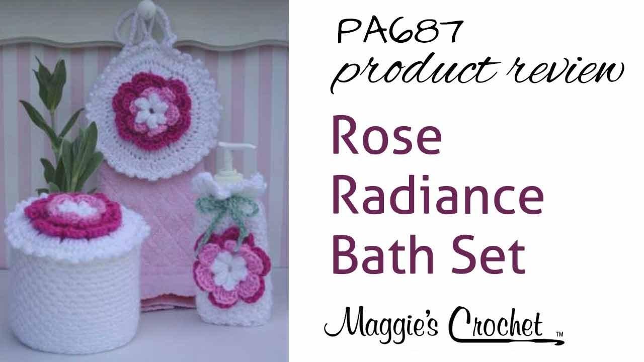 Rose Radiance Bath Set Crochet Pattern Product Review PA687