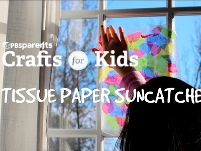Tissue Paper Suncatcher | Crafts for Kids | PBS Parents
