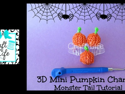 Craft Life 3D Mini Pumpkin Charm Tutorial on a Rainbow Loom Monster Tail ~ Halloween
