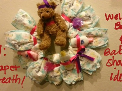 DIY: Diaper wreath,  welcome baby or baby shower idea