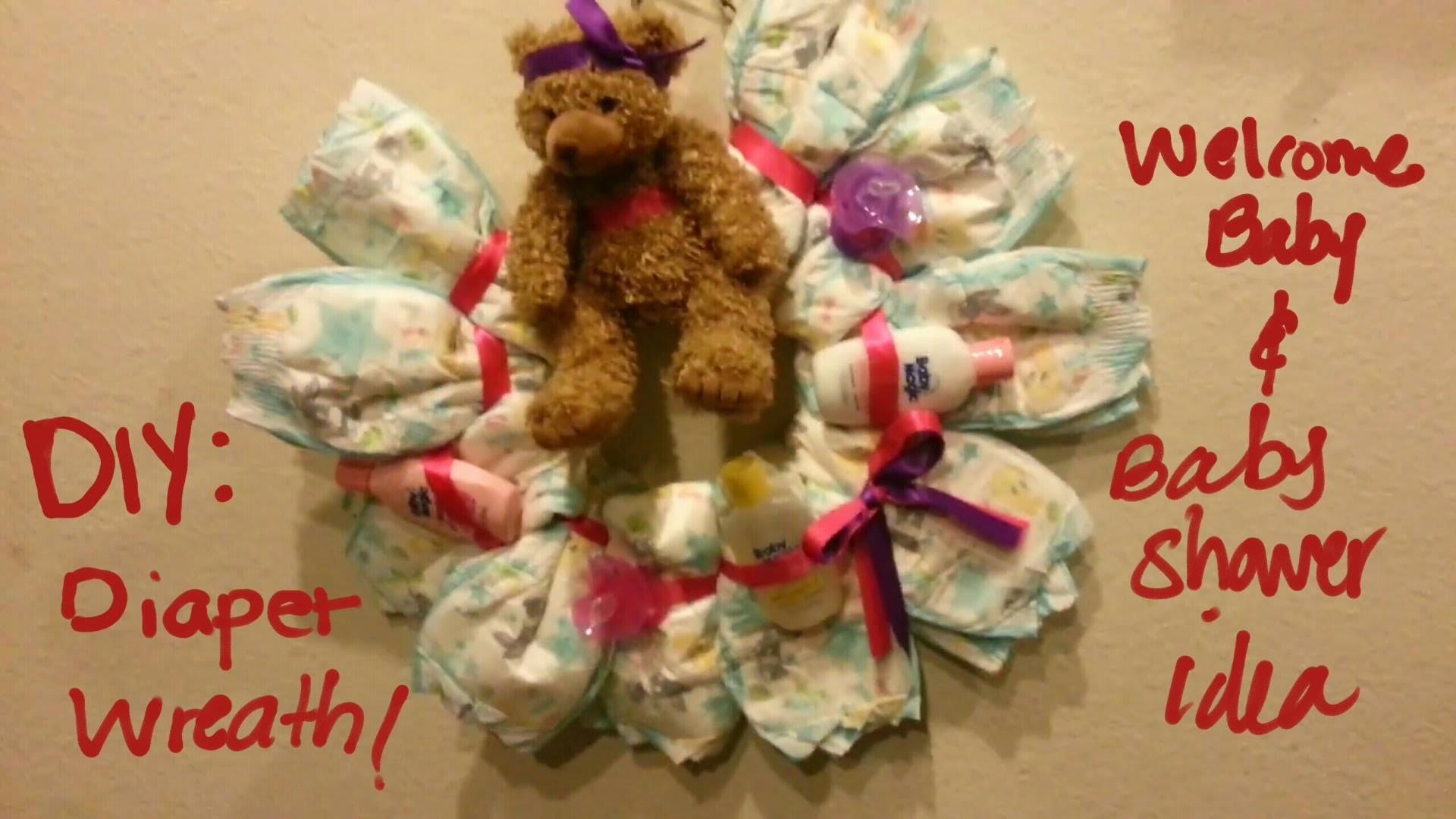 DIY: Diaper wreath,  welcome baby or baby shower idea