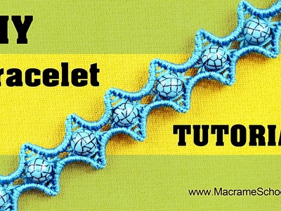 DIY Macramé Star Bracelet Tutorial ✦✦✦★✦✦✦