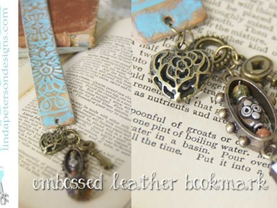 Easy Way to Emboss and Stamp Leather - Create a bookmark