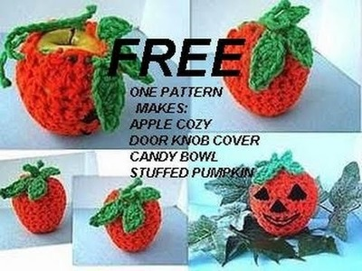 Halloween apple cozy, crochet pattern, door knob cover, candy bowl, stuffed pumpkin table decor.