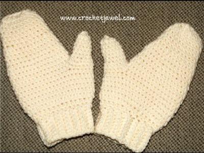 How to Crochet Adult Mittens Tutorial Part III