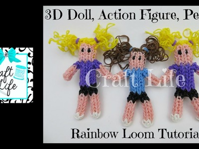 Craft Life 3D Doll Figurine Action Figure Person Tutorial on One Rainbow Loom