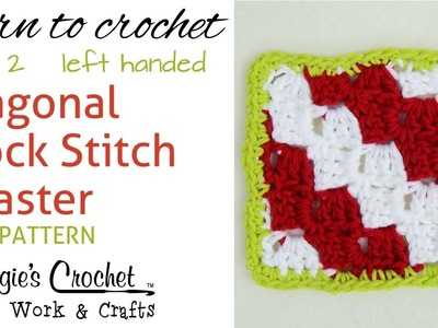 Diagonal Block Stitch Coaster - Part 1 of 2 - Left Handed