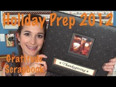 Holiday Prep 2012: Thanksgiving Gratitude Scrapbook
