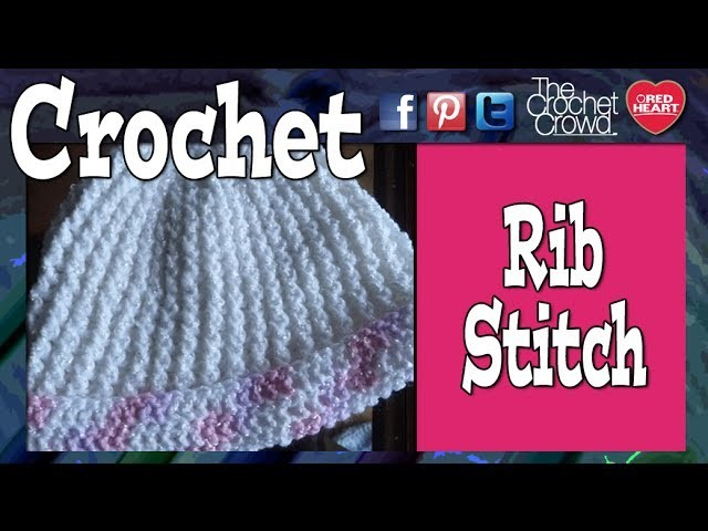 How To Crochet Single Rib Stitch