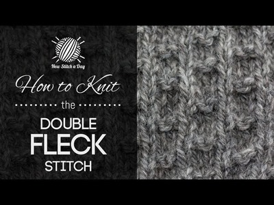 How to Knit the Double Fleck