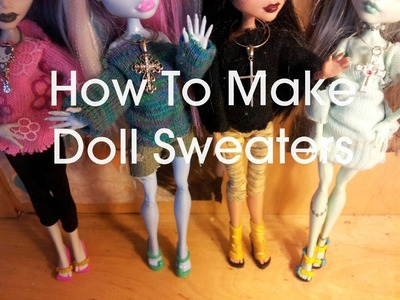 How To Make a Doll Sweater