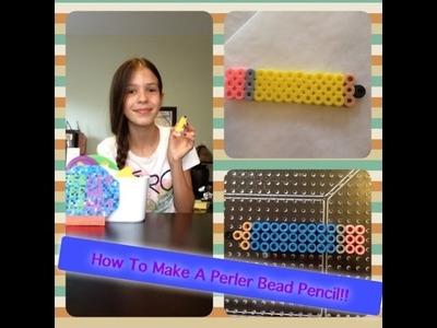 How To Make A Perler Bead Pencil