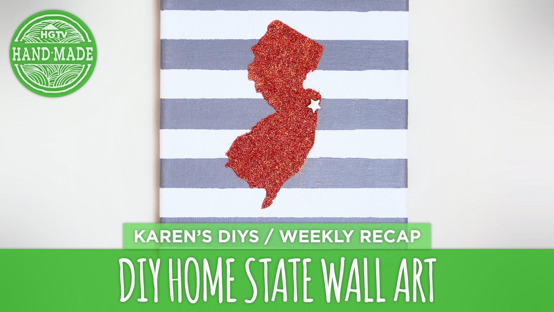 DIY Home State Wall Art - HGTV Handmade