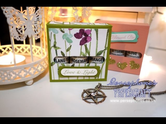 Essential Oils Gift Box | Stampin' Up (UK) on Spiritual Sundays with Persephone's Papercraft