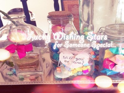 ✧ ☆ Gift For Someone Special: DIY Lucky Wishing Paper Stars ☆ ✧