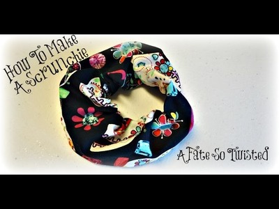How To Make A Scrunchie (A Twisted Quickie)