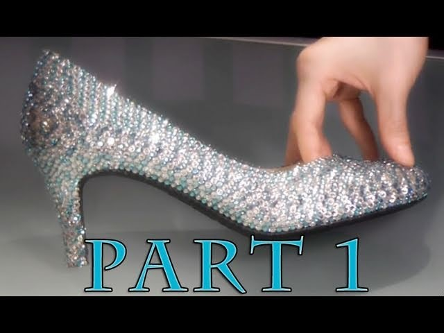 Tutorial: Crystal Cinderella Shoes!!!  PART 1 - The Overview