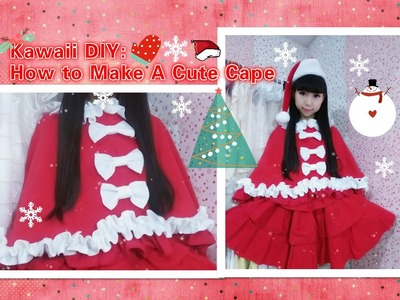 Christmas Holiday DIY -  How to Sew a Cape(Easy) - Lolita Fashion