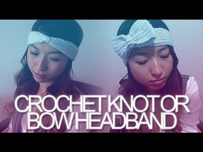 DIY: Crochet Knot or Bow Headband