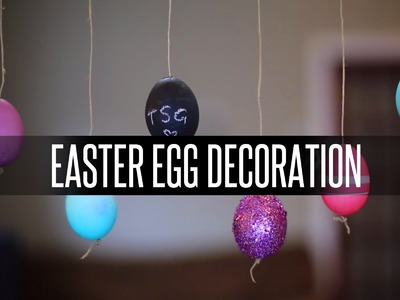 DIY EASTER EGG DECORATION