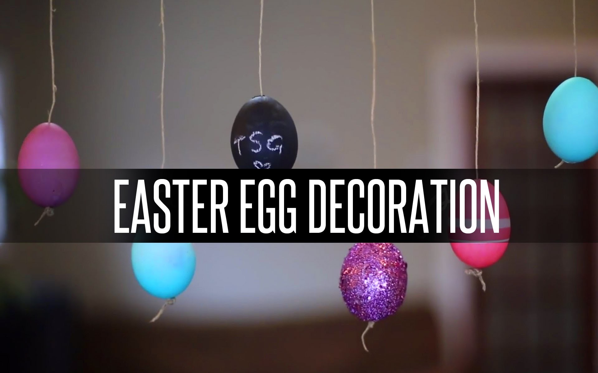 DIY EASTER EGG DECORATION