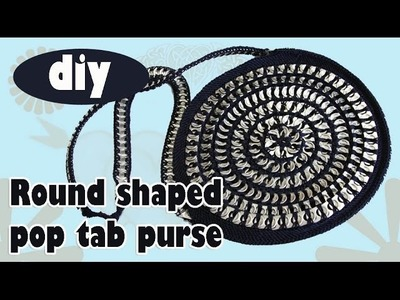 DIY: Tutorial Round Pop Tab Purse part 1