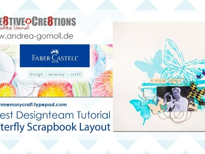 【Faber Castell - Design Memory Craft】 Guest Designteam Project #4 - Butterfly Scrapbook Layout