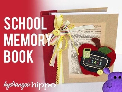 How to Make a School Memory Scrapbook