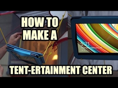 How to Make Tent-ertainment Center for Movie Night While Camping