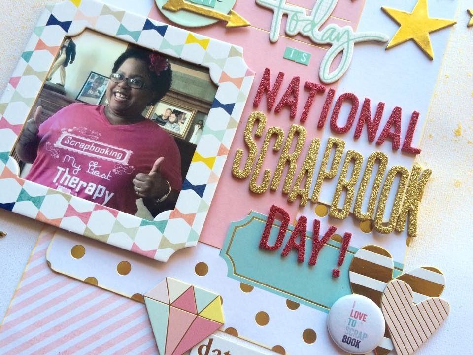Scrapbook Process Video #36 - National Scrapbook Day 2015