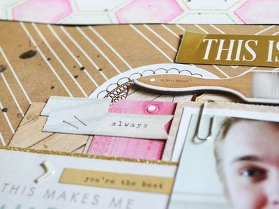 Scrapbooking Process #1: This Makes Me Happy (Crate Paper - Craft Market)