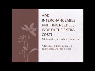 Addi Click Interchangeable Knitting Needle Review: Addi and Addi Interchangeable Needles