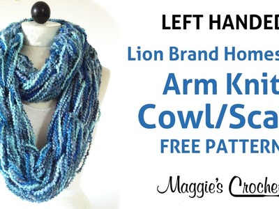 Arm Knit Cowl Infinity Scarf with Lion Brand Homespun Yarn - Left Handed