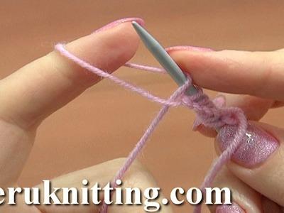 Cast On for Beginners Tutorial 1 Method 8 of 18 Knitting Fundamentals